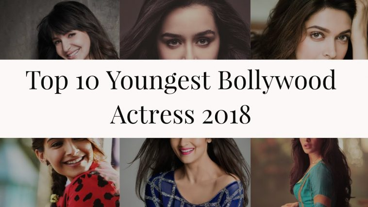 Top 10 Youngest Bollywood Actresses In 2018 Now