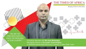 Interview with Mr Amit Bhatnagar, Managing Director of Accuster Technologies, a Research based Manufacturing company in New Delhi, India