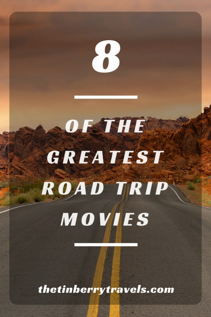 Eight of the Greatest Road Trip Movies - There's nothing quite like life on the open road. But if you can't be out there why not enjoy it vicariously through some of the greatest road trip movies?