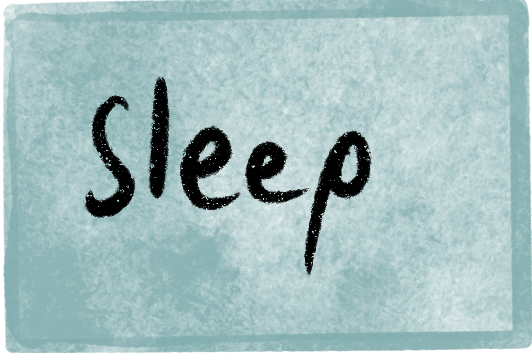 a light blue watercolor background with a watery darker border. Sleep is written in black handwriting in the center