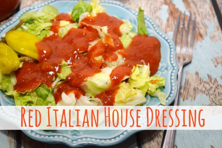 Red Italian Salad Dressing from your favorite Italian restaurant!