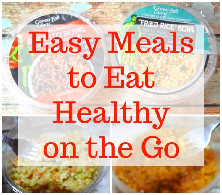 Easy Meals to Eat Healthy on the Go