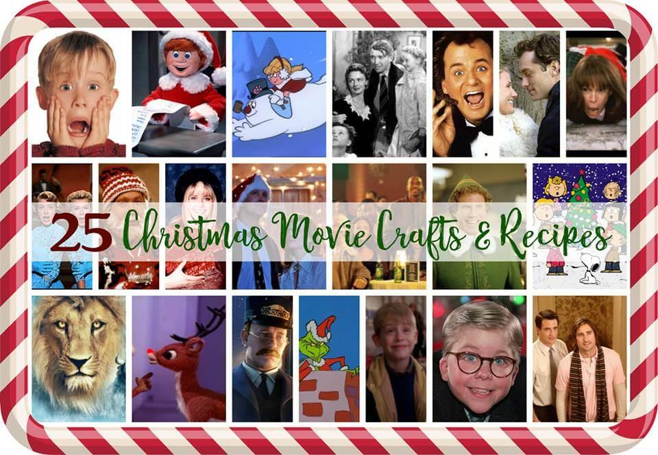 25 Christmas Movie Crafts & Recipes