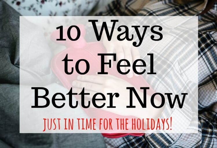 10 Ways to Feel Better