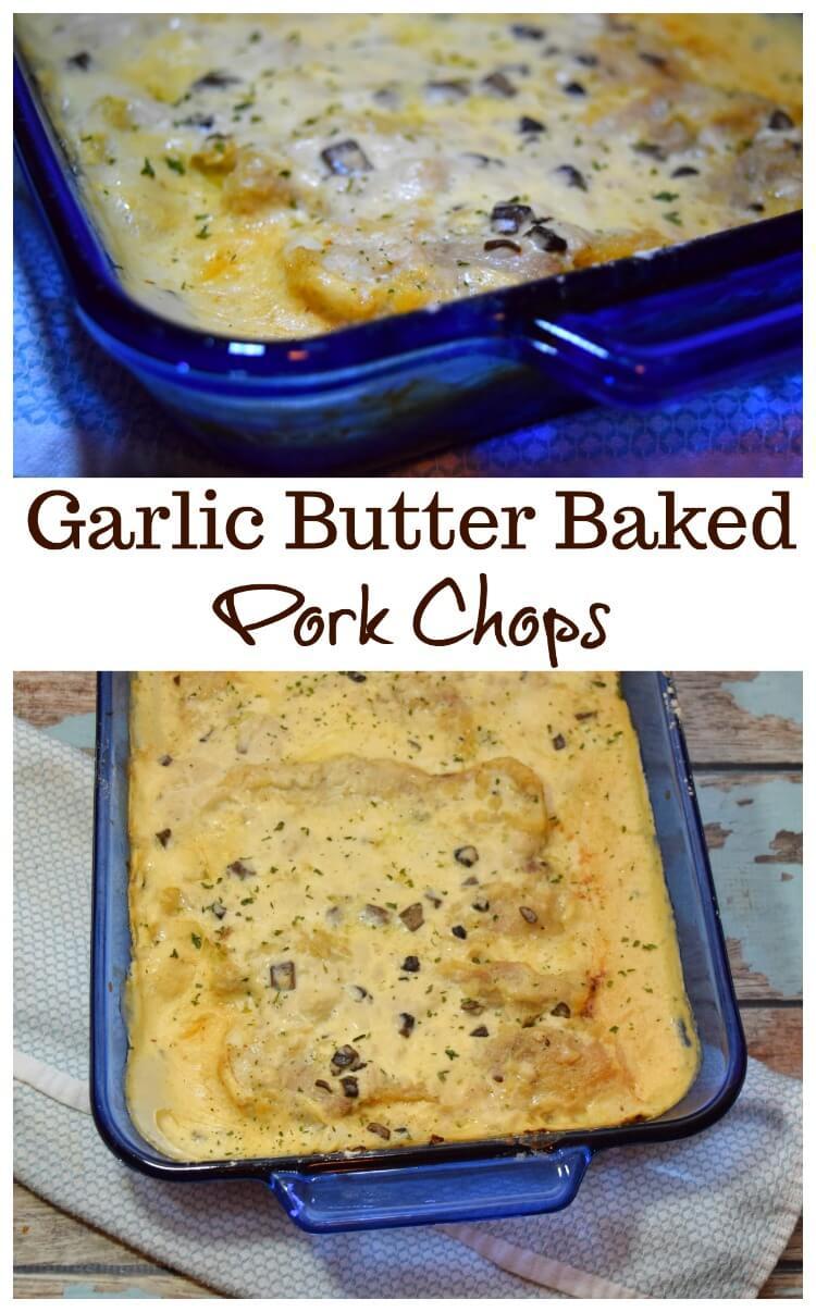 Garlic Butter Baked Pork Chops