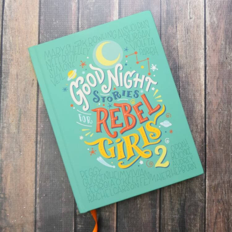 Read Good Night Stories for Rebel Girls with your kids at bedtime.