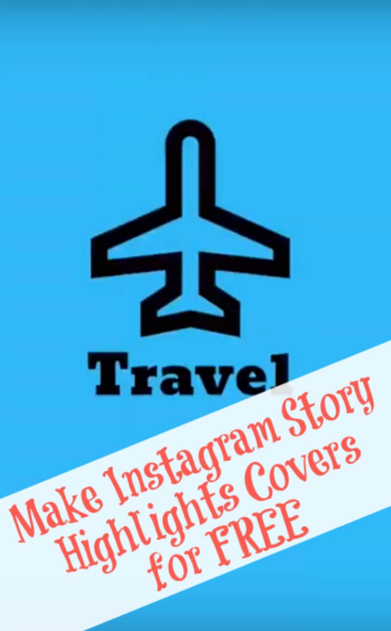 Make Instagram Story Highlights Covers for FREE