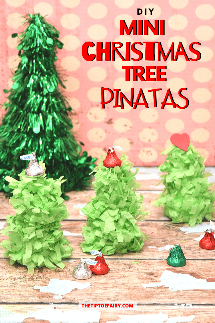 How to make DIY Mini Christmas Tree Pinatas.