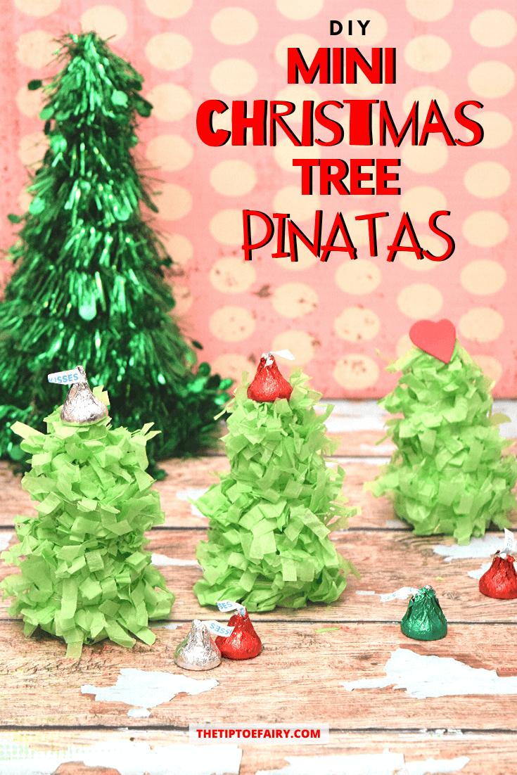 How to make DIY Mini Christmas Tree Pinatas.