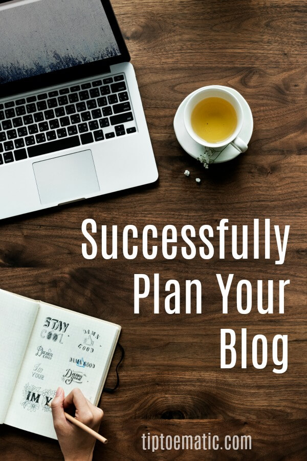 Learn how to be successful when planning your blog