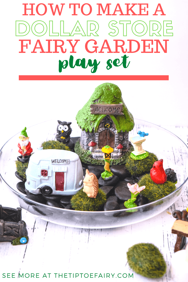 How to Make a Dollar Store Fairy Garden Play Set.