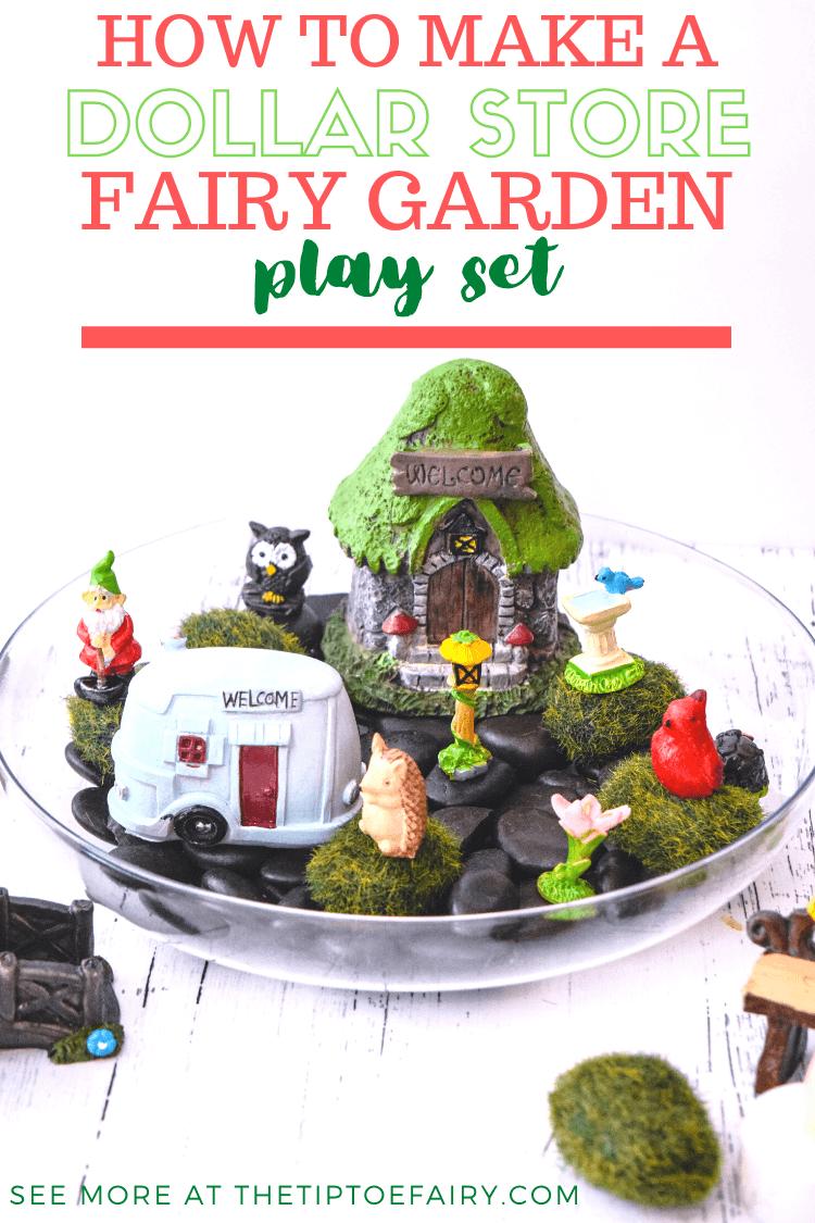 How to Make a Dollar Store Fairy Garden Play Set.