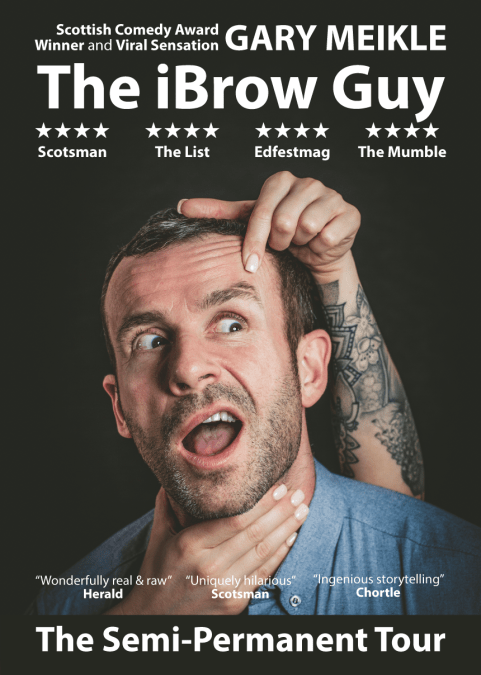 Aberdeen International Comedy Festival 2019: Gary Meikle: The iBrow Guy