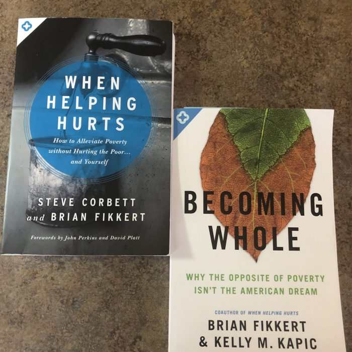 Book Review: When Helping Hurts / Becoming Whole