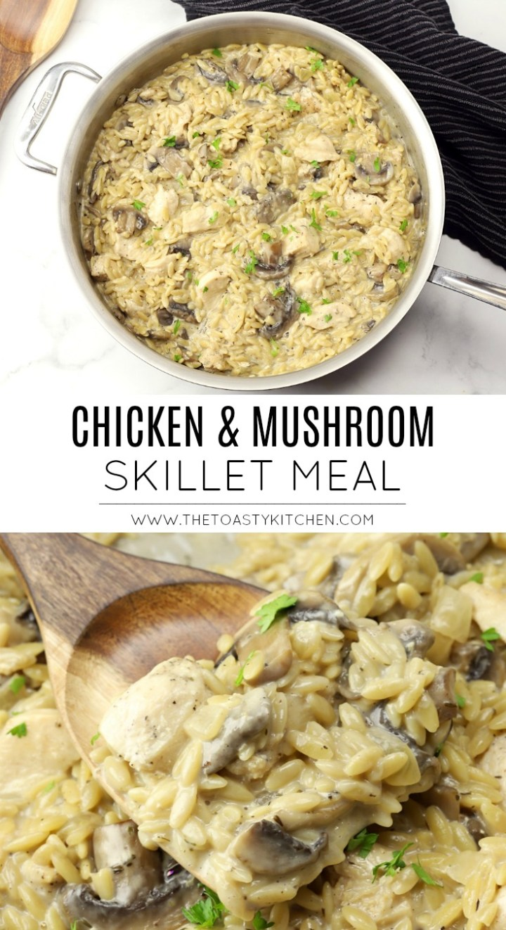 Chicken and Mushroom Skillet Meal by The Toasty Kitchen