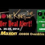 TTK Killer Deal Alert : MAXON OD808 Holy Grail Tube Screamer