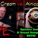 TTK LIVE - Alnico Cream vs. Alnico Gold - INSTALL & SOUND SAMPLE