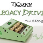Carvin Legacy Drive Now Shipping