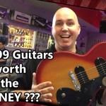 Are $99 Guitars Worth the Money?  Company vs. Consumer