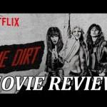 MOTLEY CRUE - THE DIRT - NETFLIX MOVIE REVIEW with Phillip McKnight