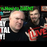 LEARN how to DJENT w Guest STAY METAL RAY - STRANBERG & LEGATOR DEMOS