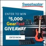 Sweetwater GearFest 2019 Giveaway