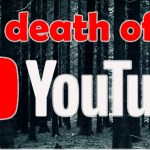 The Death of YouTube