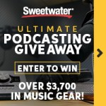 Sweetwater Ultimate Podcasting Giveaway
