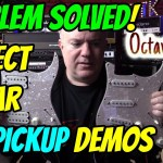 Determining the BEST guitar for PICKUP demos w/ help from the OCTAVE DOCTOR!