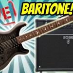 TTK LIVE - PRS SE 277 Baritone Guitar w the BOSS Katana Artist Amp!  New Tones!