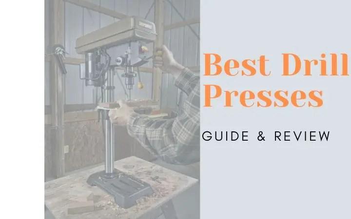 Best Drill Presses