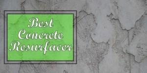best concrete resurfacer reviews