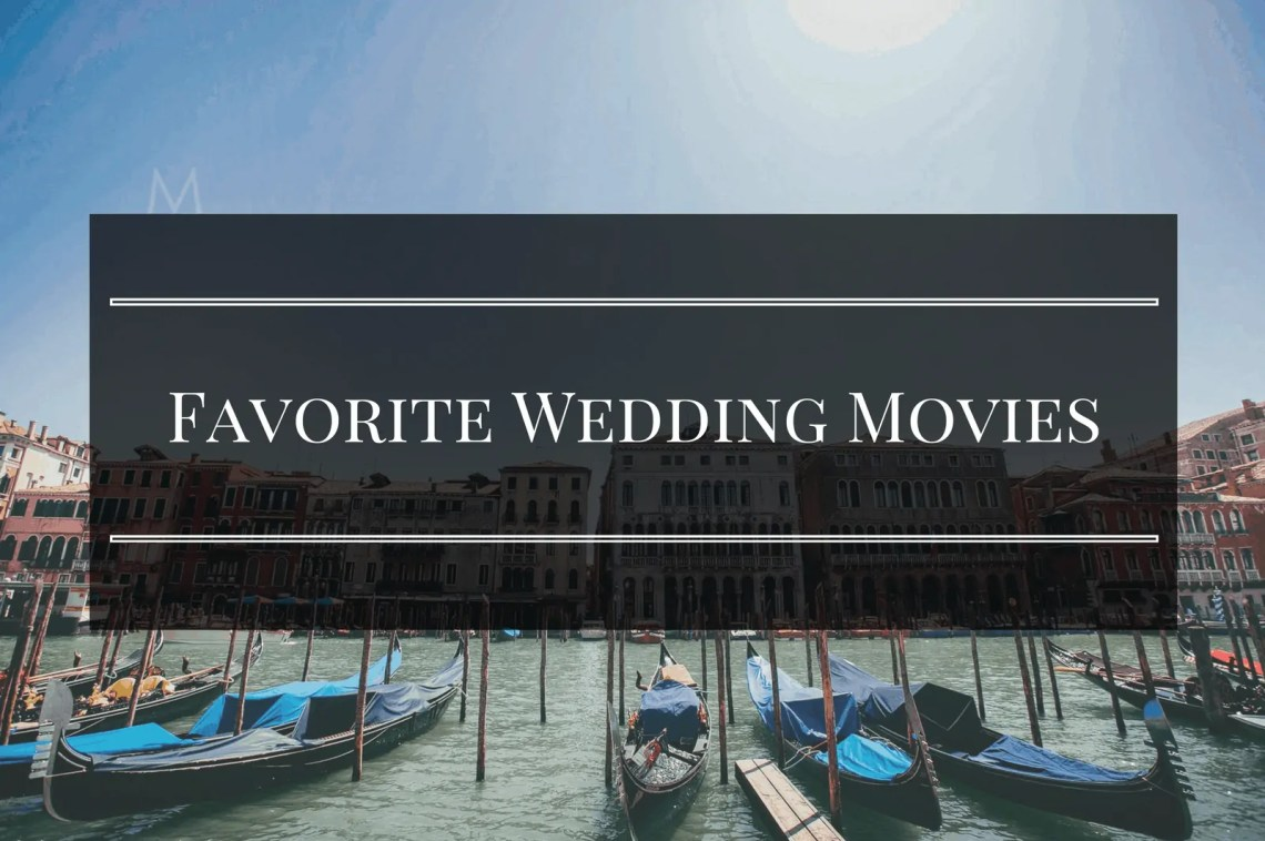 favorite wedding movies