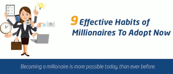 9 effective habits of millionaires to adopt