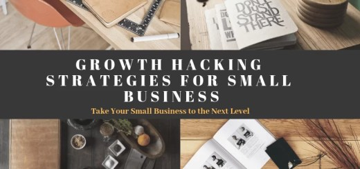 Growth Hacking Strategies for Small Business