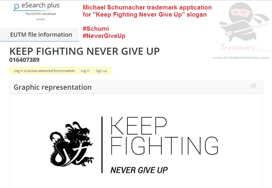 Trademark application in EU by <a href=http://twitter.com/MichaelSchumacher target=_blank rel=nofollow data-recalc-dims=1>@MichaelSchumacher</a> for KeepFighting NeverGiveUP