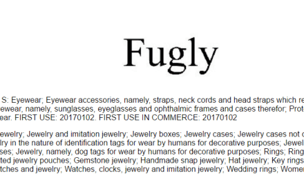 This US Trademark is an interesting name for a product Fugly