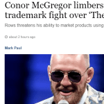 Conor McGregor – The Notorious Trademark Row – Quoted In Irish Times Article