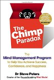 The Mind Management Program to Help You Achieve Success, Confidence, and Happine ss