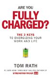 The 3 Keys to Energizing Your Work