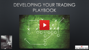 Webinar:  Developing Your Trading Playbook