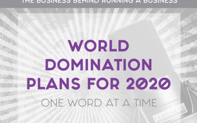 Episode 94: World Domination Plans for 2020 – One Word at a Time