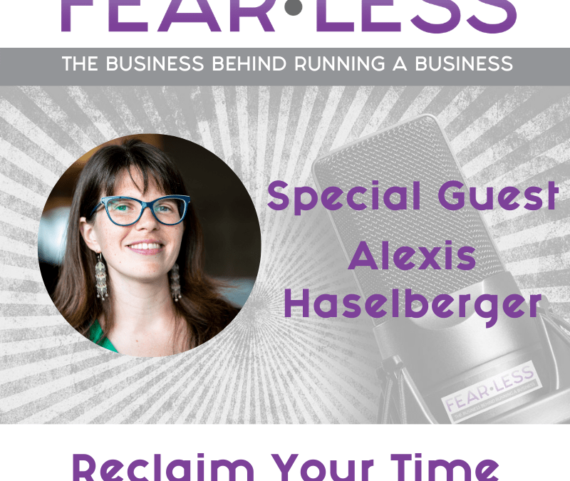 Episode 135 – Reclaim Your Time