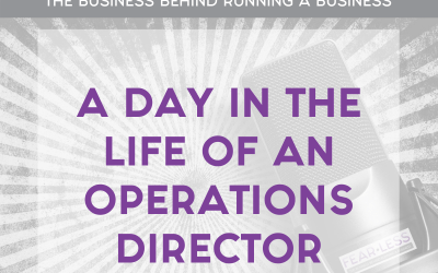 Episode 136 – A Day In the Life of an Operations Director