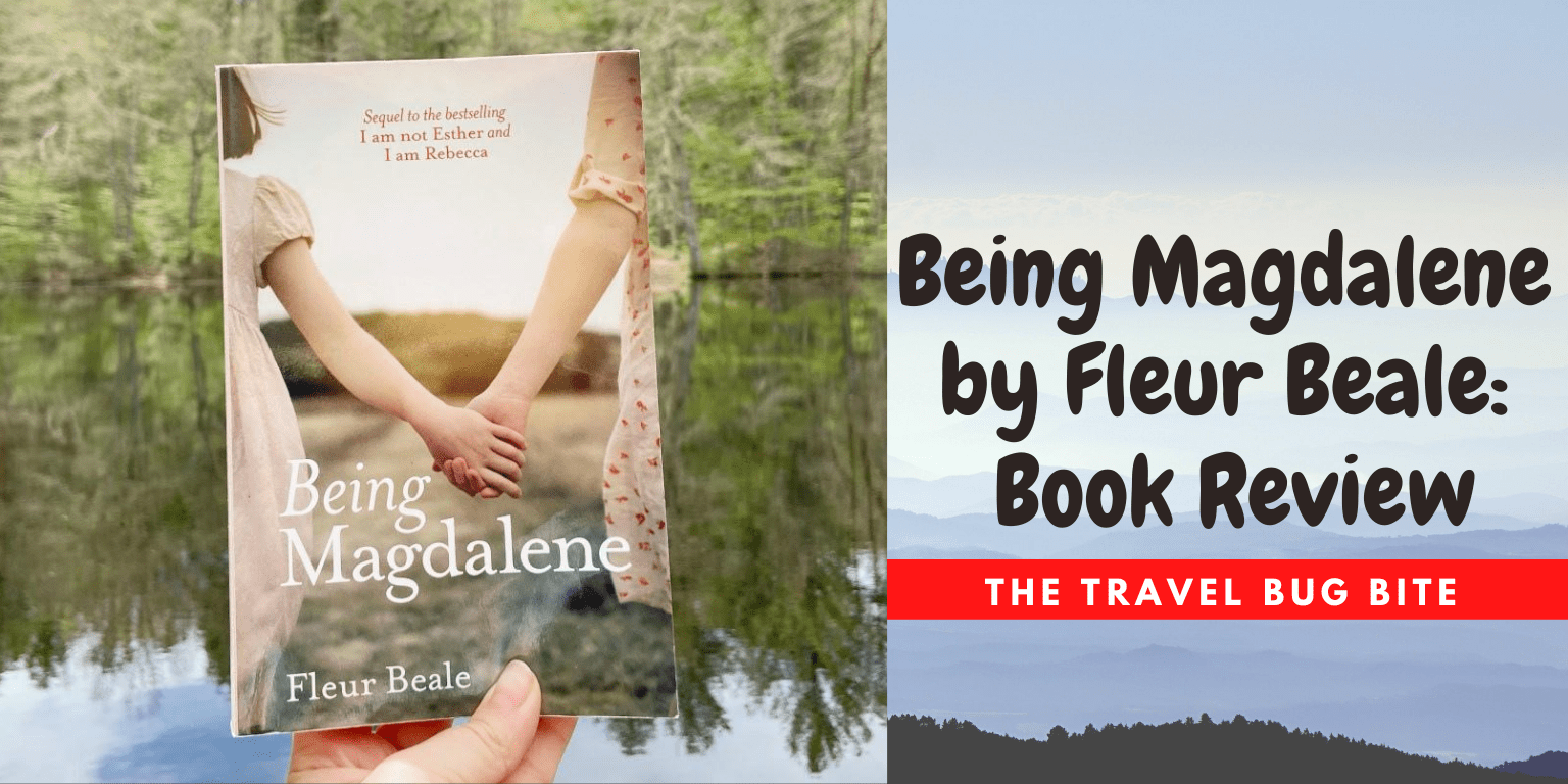 Being Magdalene, Being Magdalene by Fleur Beale: Book Review, The Travel Bug Bite