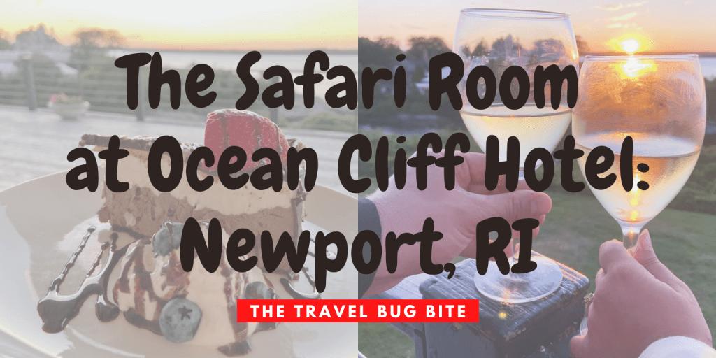 The Safari Room, The Safari Room at Ocean Cliff Hotel: Newport, RI, The Travel Bug Bite