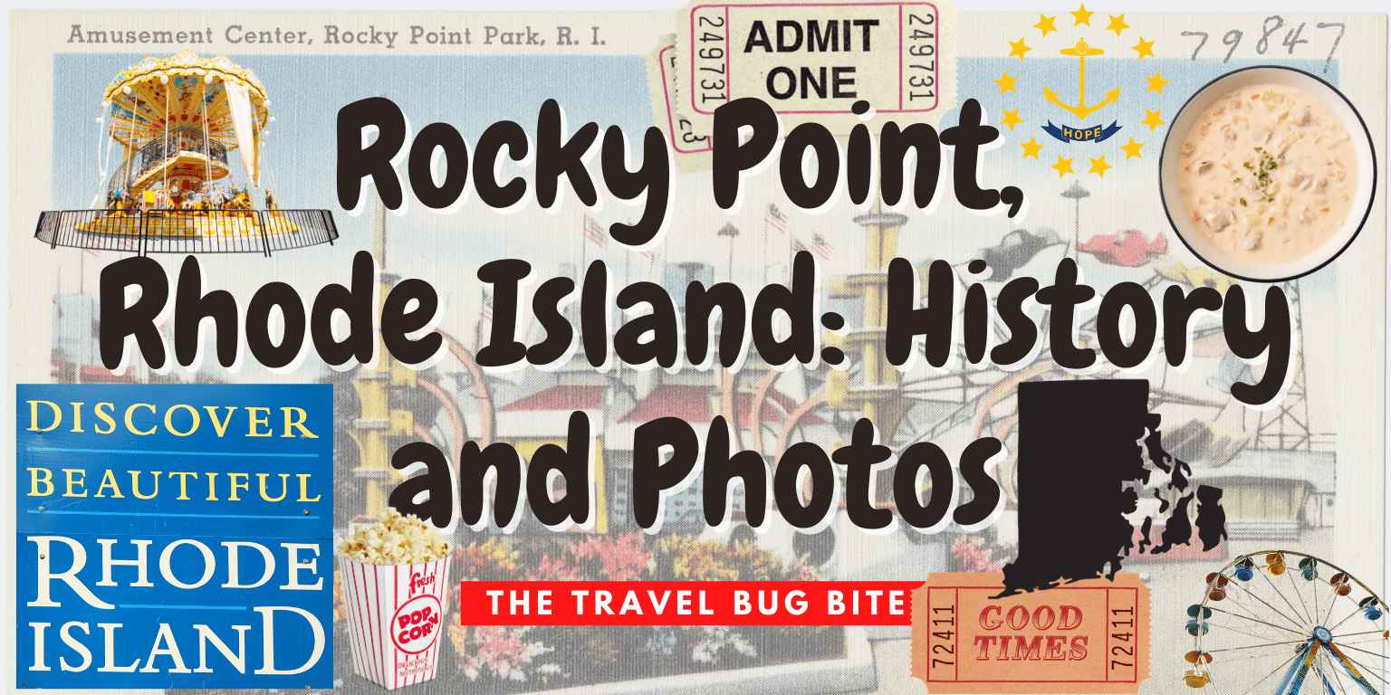 Rocky Point, Rocky Point, Rhode Island: History, Photos & Drone View, The Travel Bug Bite