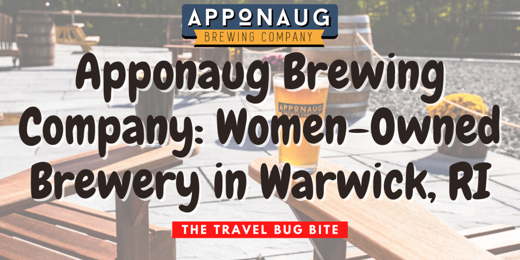 Apponaug Brewing Company, Apponaug Brewing Company: Women-Owned Brewery in Warwick, RI, The Travel Bug Bite
