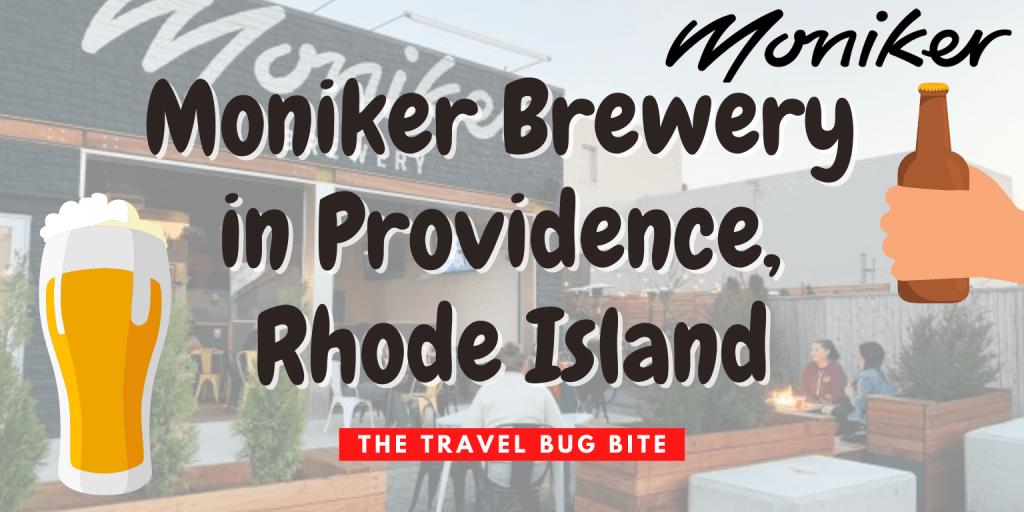 Moniker Brewery, Moniker Brewery in Providence, Rhode Island, The Travel Bug Bite