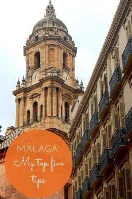 Malaga - Top Five Tips